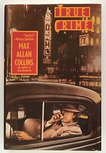 Max Allan Collins: True Crime SIGNED FIRST EDITION