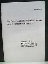 1851 Census Index Series. Vol. 3, A-D. Bethnal Green. P.R.O. bundle HO 107/1541.
