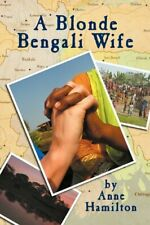 A Blonde Bengali Wife by Hamilton, Anne Paperback Book The Fast Free Shipping