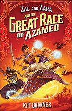 Zal and Zara and the Great Race of Azamed (Zal & Zara), New, Downes, Kit Book