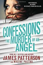 Confessions: The Murder of an Angel: (Confessions 4) by Patterson, James | Paper