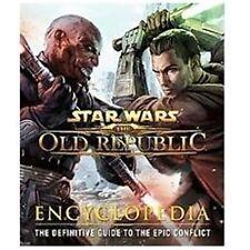 Star Wars: The Old Republic: Encyclopedia, Jones, James B., Bush, Zach, Berry, J