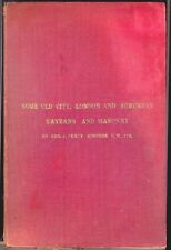 Some Old City, London & Suburban Taverns and Masonry by P Simpson. Hardback,1908