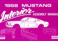 1968 Ford Mustang Interior Assembly Manual Rebuild Instructions Illustrations