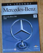 Fascicule La légende Mercedes-Benz, Altaya, n°7, Mercedes-Benz 200, 1968