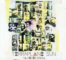 Terraplane Sun - Ya Never Know [New CD]