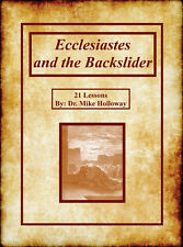 Ecclesiastes and the Backslider - KJV - Sunday School Lessons
