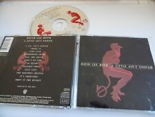 DAVID LEE ROTH A LITTLE AIN'T ENOUGH CD ALBUM SHOOT IT LADY LUCK 40 BELOW 1991