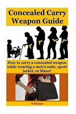 Concealed Carry Weapon Guide : How to Carry a Concealed Weapon While Wearing...