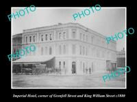 OLD HISTORIC PHOTO OF ADELAIDE SA, THE IMPERIAL HOTEL c1880 GRENFELL St