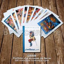 Portfolio CRISSE 2001 Semic Tellos La jeunesse de Serra 500ex signé 23,5x36