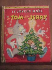 Le joyeux Noël de Tom et de Jerry/ Un petit livre d'or, éditions deux coqs d'or