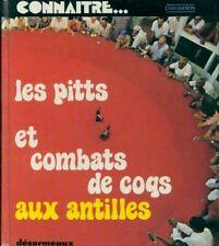 Les pitts et combats de coqs aux Antilles - Yves-Marie Sérali - 90507 - 2018198