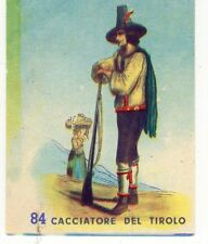 figurina POPOLI CONTINENTI COSTUMI BEA NEW numero 84 CACCIATORE DEL TIROLO