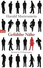 Gefühlte Nähe von Harald Martenstein (2012, Taschenbuch)