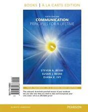 Communication : Principles for a Lifetime, Books a la Carte Edition by Diana...