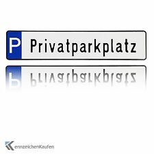 """1 hochwertiges Parkplatz-Kennzeichen / Schild mit der Prägung """"Privatparkplatz"""""""