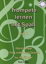Trompete Noten Schule : Trompete lernen mit Spaß Band 1 - ANFÄNGER  leicht
