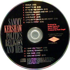 Politics, Religion and Her by Sammy Kershaw (CD, May-1996, Mercury)