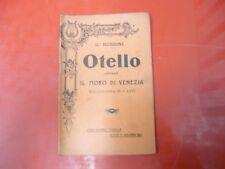 G.ROSSINI-OTELLO.OVVERO IL MORO DI VENZIA-MELODRAMMA IN 3 ATTI-MADELLA-1913
