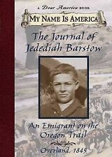 The Journal of Jedediah Barstow: An Emigrant On The Oregon Trail (My-ExLibrary