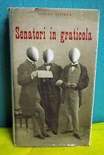 Martella SENATORI IN GRATICOLA - Ed. del Borghese 1963