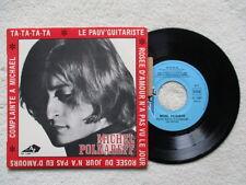 """45T 7"""" MICHEL POLNAREFF """"Ta-ta-ta-ta"""" DISC AZ EP 1089 FRANCE §"""