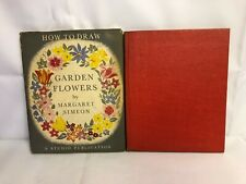 2 Books How To Draw Figures in Action 1948  & Garden Flower 1953 First Editions