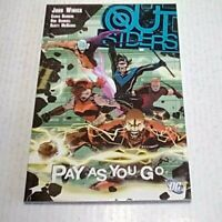 Outsiders Vol 6 Pay As You Go TPB (DC)2007 -1st print - VF/NM to NM- - UNREAD!!