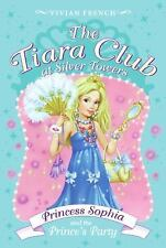 The Tiara Club at Silver Towers 11: Princess Sophia and the Prince's P-ExLibrary