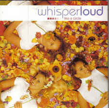 Whisperloud-Like a circle cd single