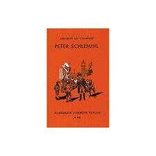 Peter Schlemihls wundersame Geschichte Chamisso, Adelbert von Taschenbuch Hambur