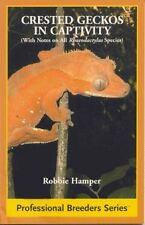 Robbie Hamper : Crested Gecko in Captivity (With Notes o