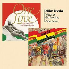 Mike Brooks - What a Gathering + One Love (2017)  CD  NEW/SEALED  SPEEDYPOST