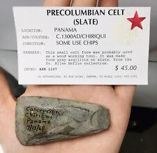 Pre-Columbian Slate Stone Celt Celt Panama Chiriqui Ancient Artifact Hand Axe