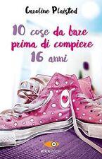 LIBRO - 10 COSE DA FARE PRIMA DI COMPIERE 16 ANNI - PLAISTED - Nuovo!!