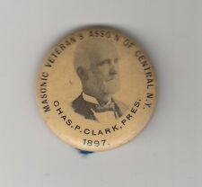 [43992] 1897 PIN MASONIC VETERAN'S OF CENTRAL NEW YORK CHARLES CLARK PRESIDENT
