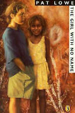 The Girl with No Name by Pat Lowe (Paperback, 1994)