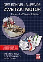 Der schnellaufende Zweitaktmotor Tuning Optimierung Zweitakter-Motoren Buch NEU