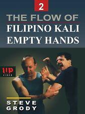 Flow of Filipino Kali Empty Hands #2 martial arts Dvd Steve Grody escrima arnis