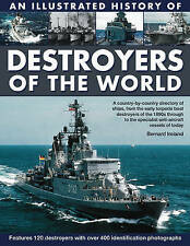 An Illustrated History of Destroyers of the World: A country-by-country director
