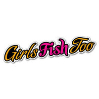 Girls Fish Too Sticker Decal Boat Fishing Tackle 4x4 #5413ST