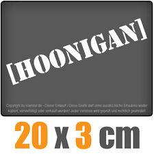 Hoonigan 20 x 3 cm JDM Decal Sticker Aufkleber Racing Die Cut