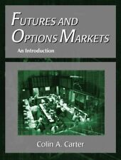 Futures and Options Markets : An Introduction by Colin Andre Carter