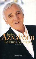 Charles Aznavour  LE TEMPS DES AVANTS