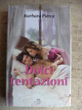 Dolci tentazioni - Barbara Pierce
