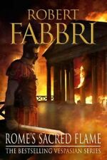 NEW Rome's Sacred Flame By Robert Fabbri Paperback Free Shipping