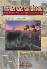 L'HISTOIRE DES ANIMAUX EN BANDES DESSINEES / LES MAMMIFERES - O. JACOB JEUNESSE