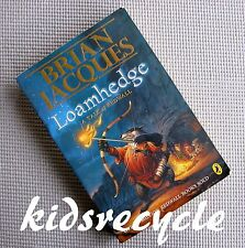 LOAMHEDGE A Tale of Redwall (Bk16) - Brian Jacques (Puffin Books) PB 2003