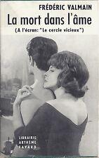 RARE EO FRÉDÉRIC VALMAIN + JAQUETTE PHOTO LOUISE COLPEYN :  LA MORT DANS L'ÂME